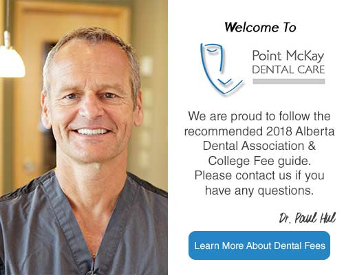 Point McKay Dental Care 2018 Dental Fee Guide